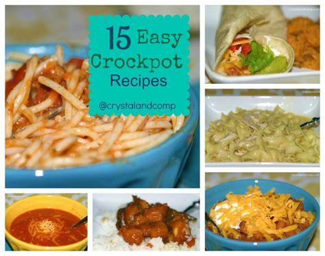15 crockpot recipes crystalandcomp com