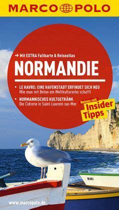 Marco Polo Reisef 252 Hrer Normandie Von Hans Peter Reiser