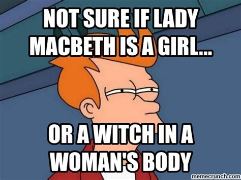 Meme A Photo - macbeth meme