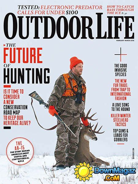 outdoor life outdoor life usa february march 2016 187 download pdf