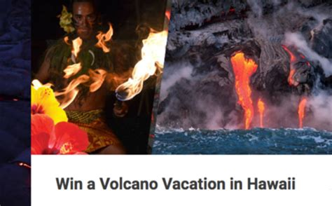 Sweepstakes Hawaii - hawaii win a volcano vacation sweepstakes sun sweeps