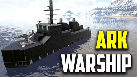 ark survival boat designs ark survival warship dodo devastator youtube
