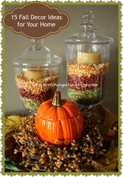 fall decorations for the home 15 fall decor ideas for your home stretching a buck