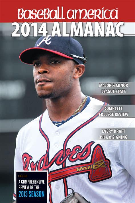 baseball america 2018 almanac baseball america almanac books baseball america 2014 almanac book by baseball america