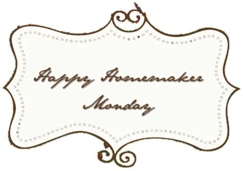 Happy Homemaker Monday November 24 Your For All Seasonings Happy Homemaker Monday Nov 29