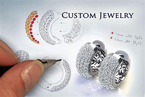 Custom Designed Jewelry by Custom Jewelry How To Design Custom Jewelry