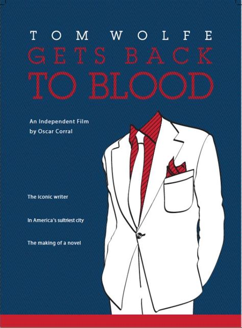 back to blood tom wolfe gets back to blood cardinal publishers group