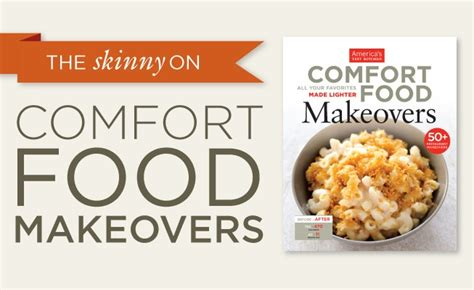 comfort food makeovers the skinny on comfort food makeovers infographic the feed