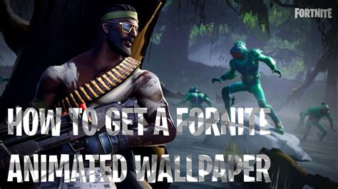 animated fortnite wallpaper youtube