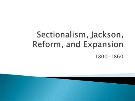 sectionalism powerpoint sectionalism slide show