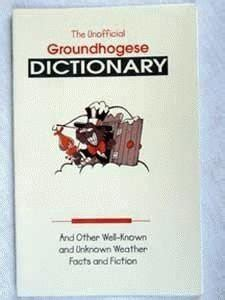 groundhog day meaning dictionary unofficial groundhogese dictionary sku 277