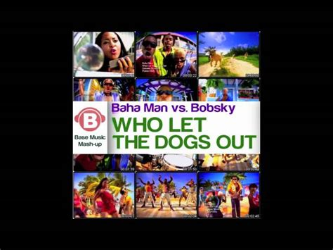 the song who let the dogs out baha vs bobsky who let the dogs out base mu mp3downloadonline