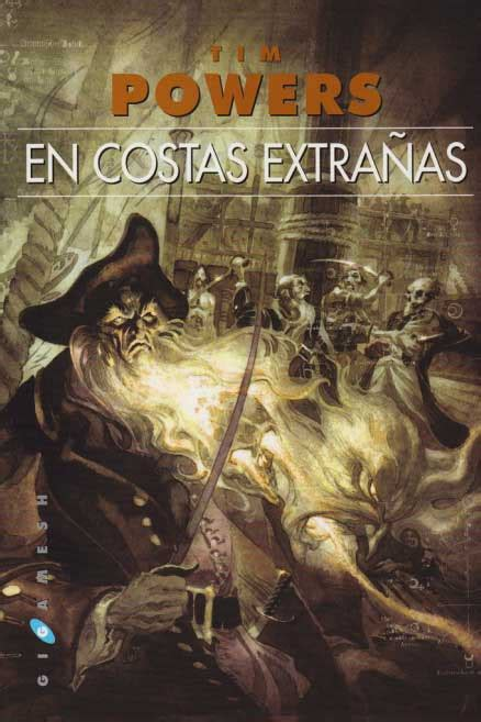 en costas extraas en costas extra 241 as tim powers aventuras sin paliativos
