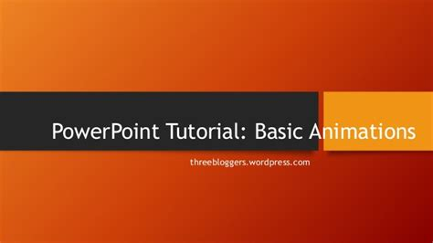 powerpoint tutorial basic power point tutorial basic animations pptx