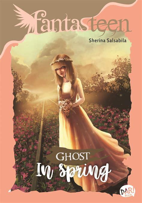 ulasan film petualangan sherina buku fantasteen ghost in spring sherina salsabila