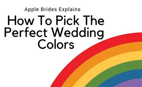 how to select the perfect color how colors can affect how to pick the perfect wedding colors