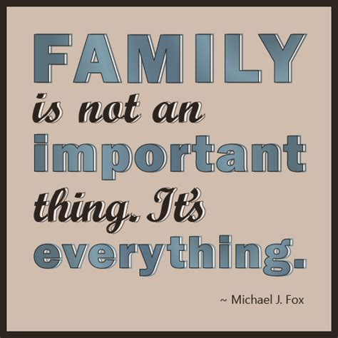 michael j fox quote about family michael j fox quotes inspirational quotesgram