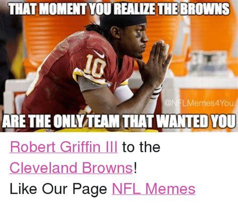 Cleveland Brown Memes - funny robert griffin iii memes of 2016 on sizzle