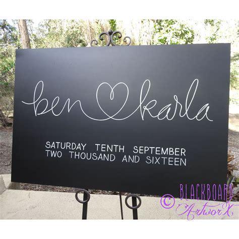 Ben ?? Karla. Wedding welcome sign, wedding chalkboard