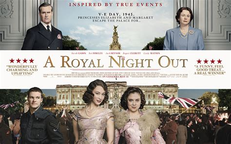 film queen night out oh to be ordinary trailer a royal night out