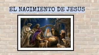 el nasimiento el nacimiento de jesus
