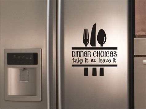 kitchen design quotes kitchen decal dinner choices take it or leave it with