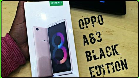 Oppo A83 Black oppo a83 black edition unboxing look