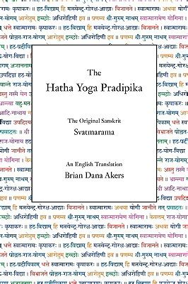 hatha yoga pradipika 9780971646612 the hatha yoga pradipika svatmarama