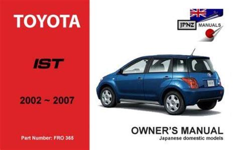 toyota ist 2002 2007 owners manual engine model 2nz fe