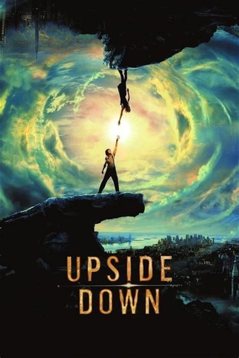 quotes film upside down upside down movie review film summary 2013 roger ebert