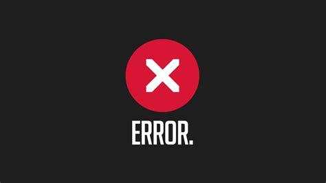 how to correct errors in the wallpaper one decor download the error wallpaper error iphone wallpaper