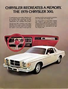 Chrysler 300 Ad Chrysler Recreates A Memory The 1979 Chrysler 300
