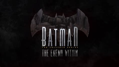 Enemy Within batman the enemy within walkthrough and guide