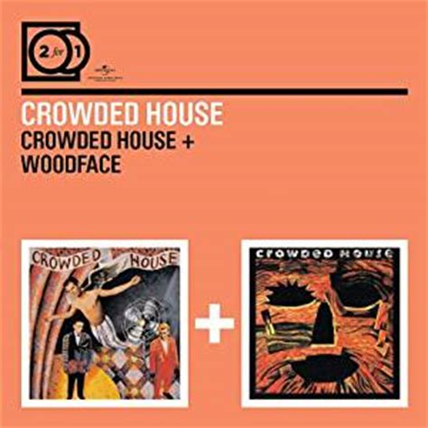 Crowded House Songs by Crowded House Woodface By Crowded House Co Uk