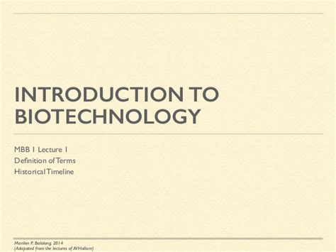 brief introduction about biotechnology mmb1 lecture 1 introduction to biotechnology