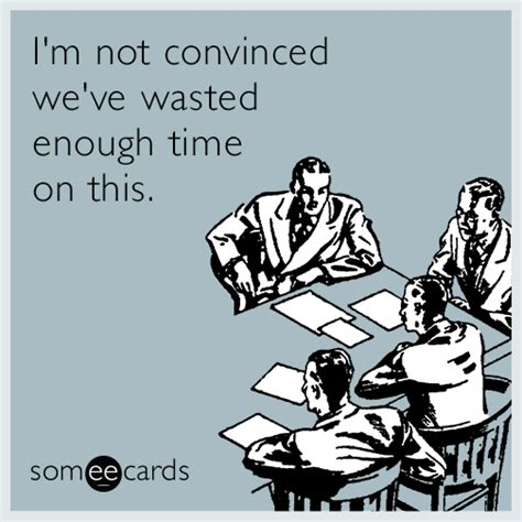 Meme Ecards - funny workplace memes ecards someecards