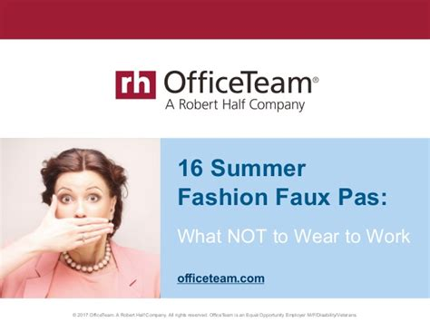 Robert Half Office Team by 15 Summer Fashion Faux Pas What Not To Wear To Work
