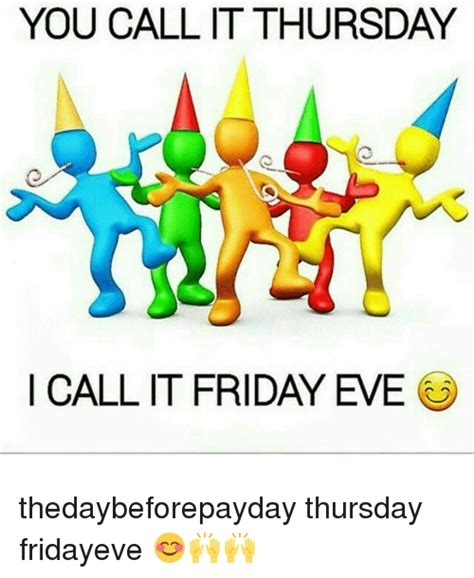 I Called It by 25 Best Memes About Its Friday Its Friday Memes