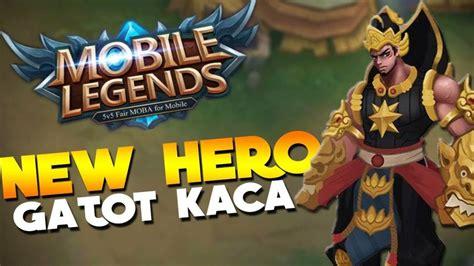 baru di mobile legend gatot kaca baru asal indonesia di mobile legends