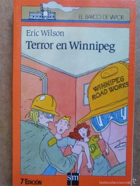 libro terror en winnipeg el terror en winnipeg eric wilson coleccion ba comprar en todocoleccion 57574369