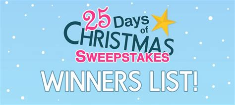 Sweepstakes Winners List - 25 days of christmas sweepstakes winners surveypolice blog