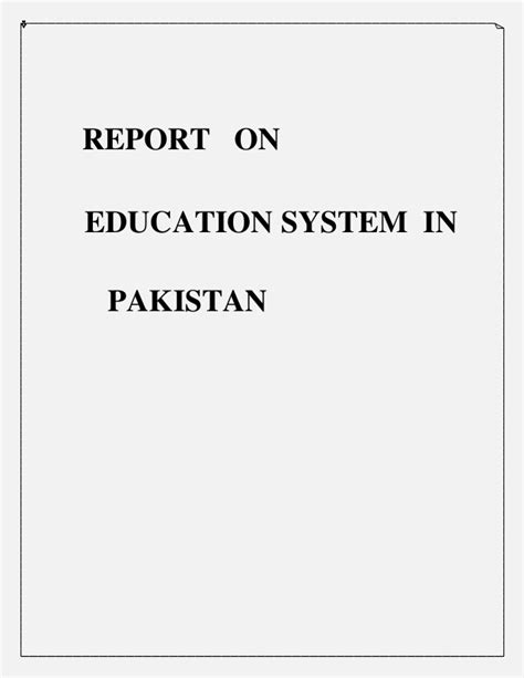 thesis on education system of pakistan report on education system of pakistan
