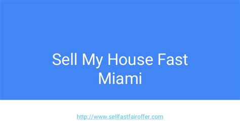 sell my house fast miami