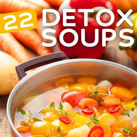 Detox Recipe by Healthy Detox Soup Recipe Dishmaps