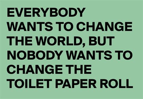 Toilet Paper Roll Meme - 17 best toilet quotes on pinterest funny bathroom quotes