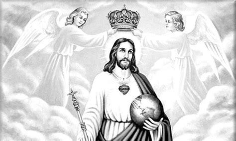 imagenes de jesus rey del universo jesucristo rey del universo testigo de la verdad