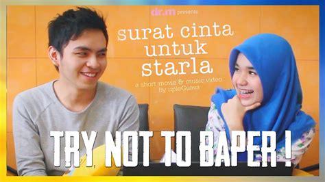 film surat cinta untuk starla pekanbaru try not to baper challenge surat cinta untuk starla
