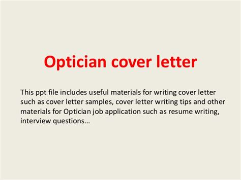 cover letter for optical assistant optician cover letter