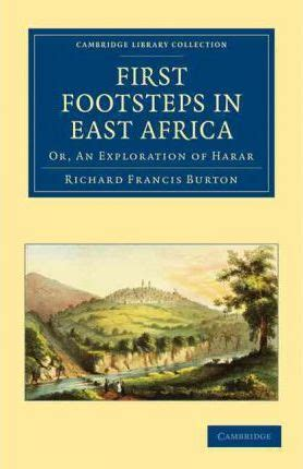 footsteps in east africa or an exploration of harar books footsteps in east africa sir richard francis