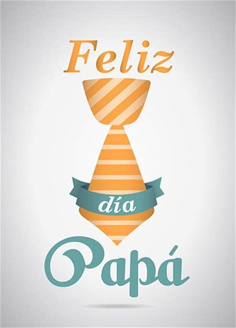 imagenes feliz dia del padre 160 best images about feliz dia del padre on pinterest